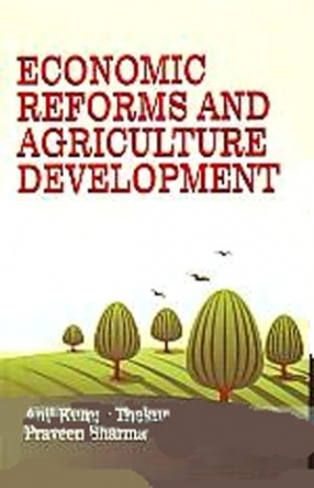 Economic Reforms and Agriculture Development