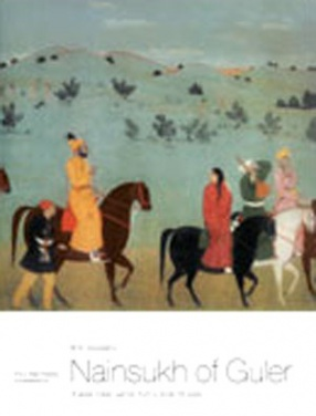 Nainsukh of Guler: A Great Indian Painter From Small Hill-State
