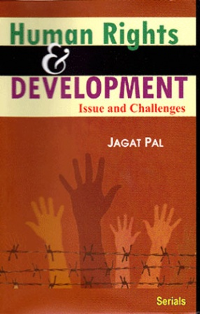Human Rights and Development: Issue and Challenges