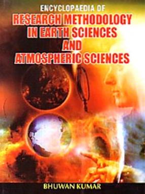Encyclopaedia of Research Methodology in Earth Sciences and Atmospheric Sciences (In 2 Volumes)