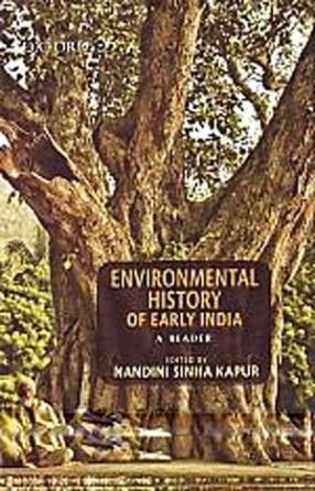 Environmental History of Early India: A Reader