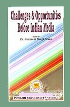 Challenges and Opportunities Before Indian Media