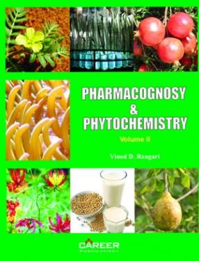 Pharmacognosy & Phytochemistry, Volume 2