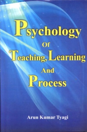 Psychology of Teaching Learning and Process