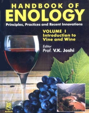 Handbook of Enology: Principles, Practices and Recent Innovations (In 3 Volumes)