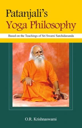 Patanjali's Yoga Philosophy: Based on the Teachings of Sri Swami Satchidananda