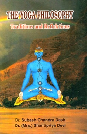 The Yoga Philosophy: Traditions and Reflections