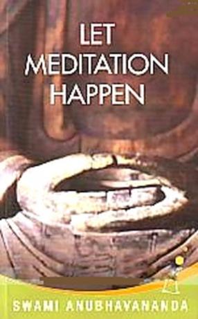 Let Meditation Happen