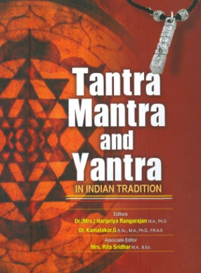 Tantra, Mantra and Yantra in Indian Tradition