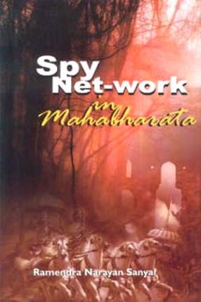 Spy Net-Work in Mahabharata