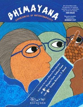 Bhimayana: Incidents in the Life of Bhimrao Ramji Ambedkar