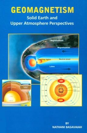 Geomagnetism: Solid Earth and Upper Atmosphere Perspectives