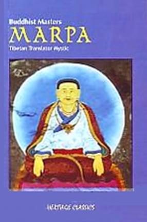 Marpa: Tibetan Translator Mystic