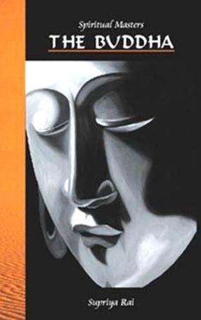 Spiritual Masters: The Buddha