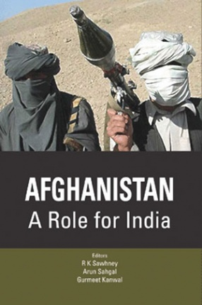 Afghanistan: A Role for India