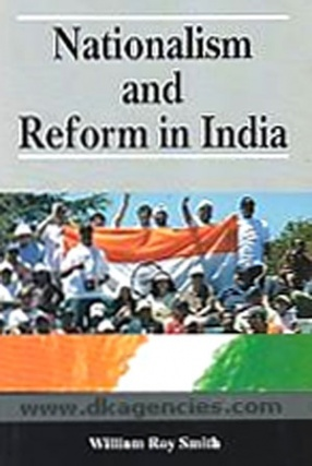 Nationalism and Reform in India