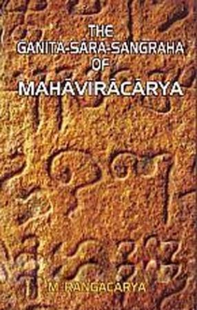 The Ganita-Sara-Sangraha of Mahavracarya: With English Translation and Notes