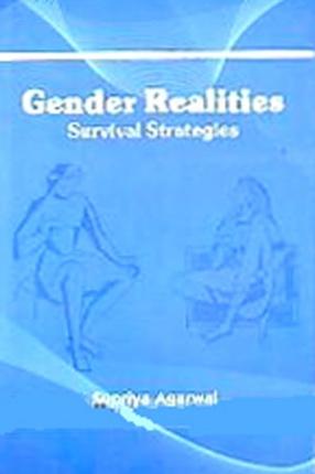 Gender Realities: Survival Strategies