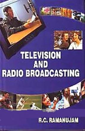 Television and Radio Broadcasting