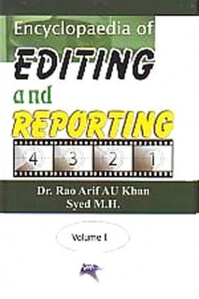 Encyclopaedia of Editing and Reporting (In 4 Volumes)