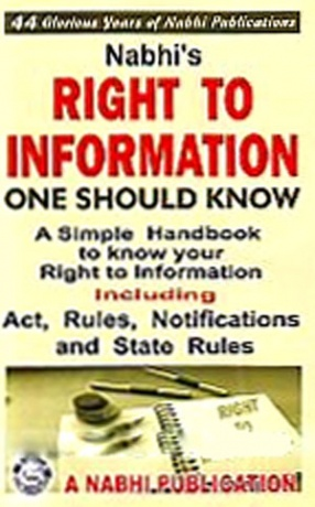 Nabhi's Right to Information: One Should Know: A Simple Handbook to Know Your Right to Information