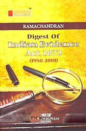 Digest of Indian Evidence Act, 1872: 1950-2010