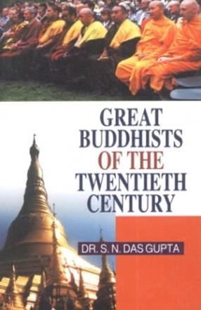 Great Buddhists of the Twentieth Century