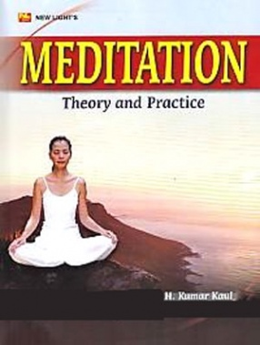 Meditation: Theory and Practice