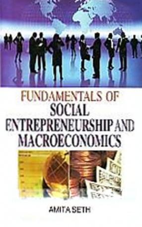 Fundamentals of Social Entrepreneurship and Macroeconomics