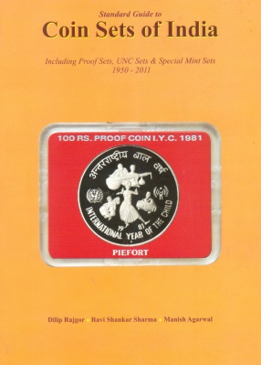 Standard Guide to Coin Sets of India: Including Proof Sets, UNC Sets & Special Mint Sets, 1950-2011