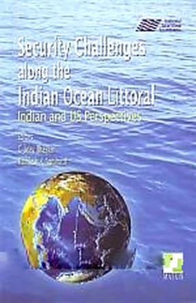 Security Challenges Along the Indian Ocean Littoral: Indian and US Perspectives