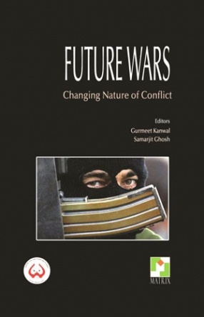 Future Wars: Changing Nature of Conflict