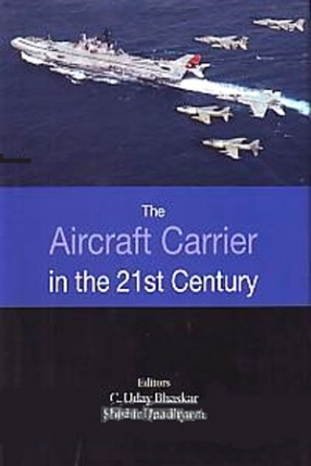 The Aircraft Carrier in the 21st Century