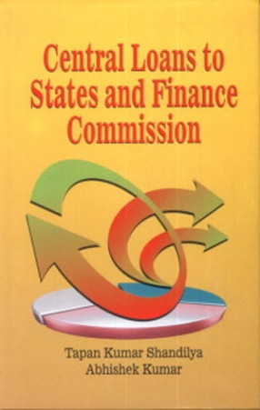 Central Loans to States and Finance Commission