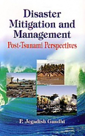 Disaster Mitigation and Management: Post-Tsunami Perspectives