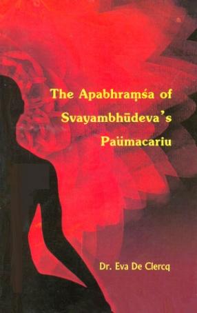 The Apabhramsa of Svayambhudeva's Paumacariu
