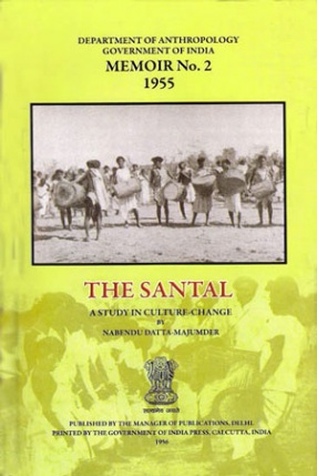 The Santal: A Study in Culture-Change