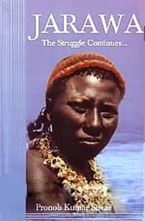 Jarawa: The Struggle Continues