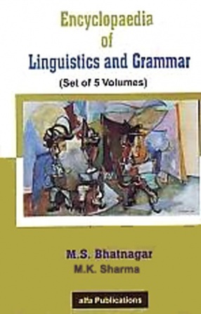 Encyclopaedia of Linguistics and Grammar (In 5 Volumes)