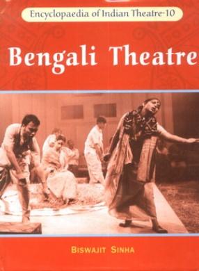 Bengali Theatre: Dramatic Voyage of Delhi