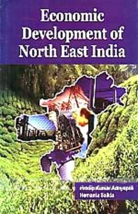 Economic Development of North East India