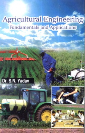 Agricultural Engineering: Fundamentals and Applications