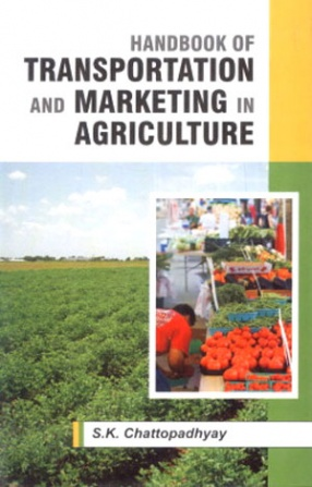 Handbook of Transportation and Marketing in Agriculture