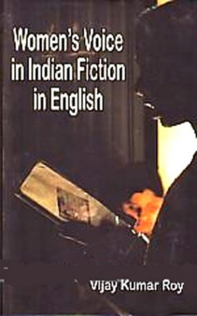 Women's Voice in Indian Fiction in English