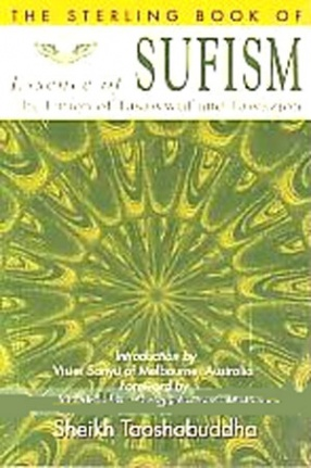 The Sterling Book of Essence of Sufism: The Union of Tasawwuf and Tawazjoh
