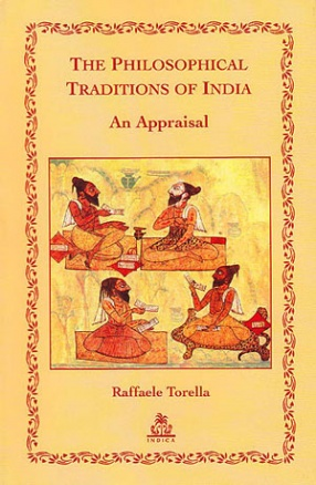 The Philosophical Traditions of India: An Appraisal