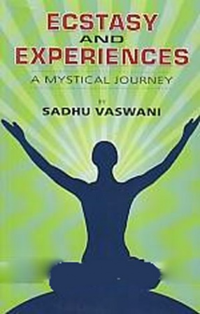 Ecstasy and Experiences: A Mystical Journey