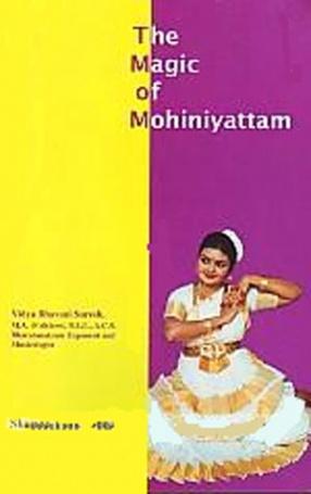 The Magic of Mohiniyattam