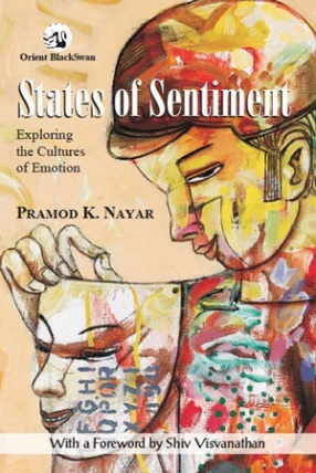 States of Sentiment: Exploring the Cultures of Emotion