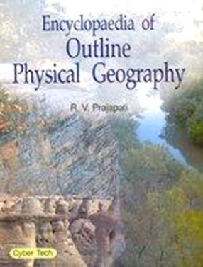 Encyclopaedia of Outline Physical Geography